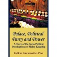 Kobkua Suwannathat-Pian, Palace, Political Party and Power: A Story of the Socio-Political Development of Malay Kingship.   Singapore: NUS Press, 2011.  Pp. xxiv, 472; map, tables, figures, photographs, list of […]