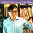 "Pavin Chachavalpongpun has launched a ""Thailand's Fearlessness"" campaign. Send your own photos to him (and to everyone else) via facebook."